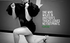 One who walks in another's tracks leaves no footprints. Proverb