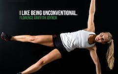 I like being unconventional. - Florence Griffith Joyner
