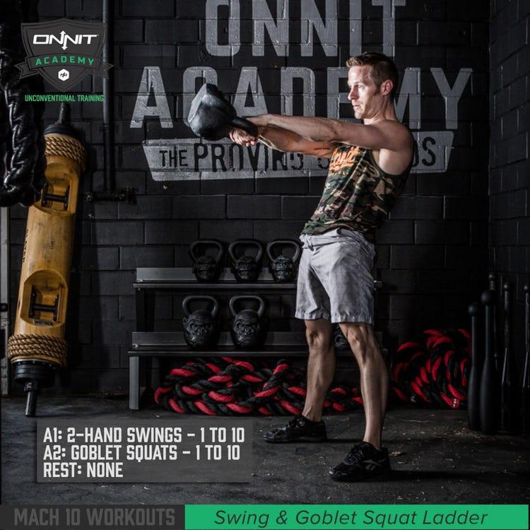 Mach 10 Workout: Kettlebell Swing & Goblet Ladder Workout
