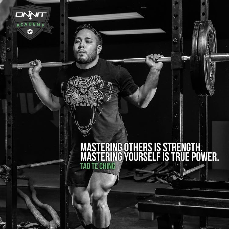 Mastering others is strength. Mastering yourself is true power. -Tao Te Ching