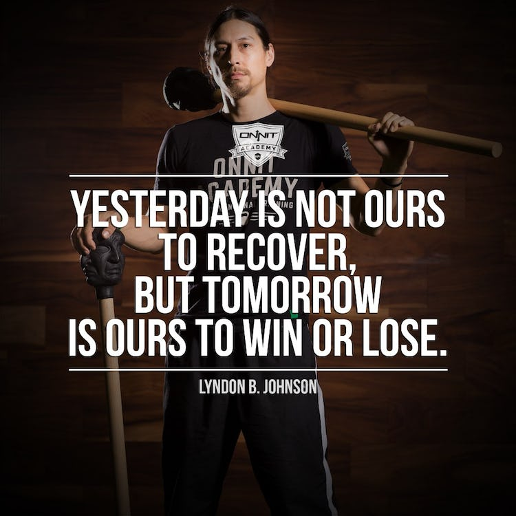 Workout Motivation: Yesterday Is Not Ours