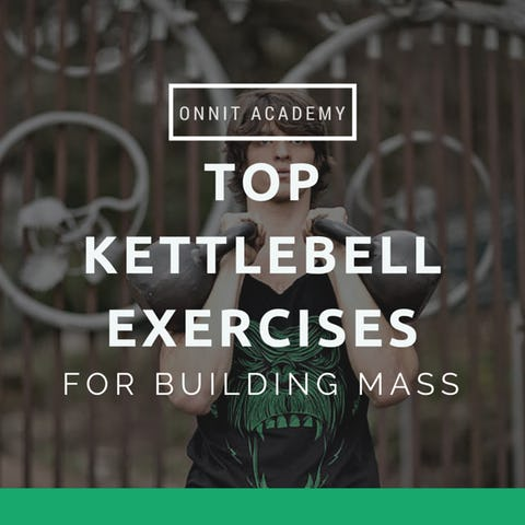 Top 6 Kettlebell Exercises for Building Mass