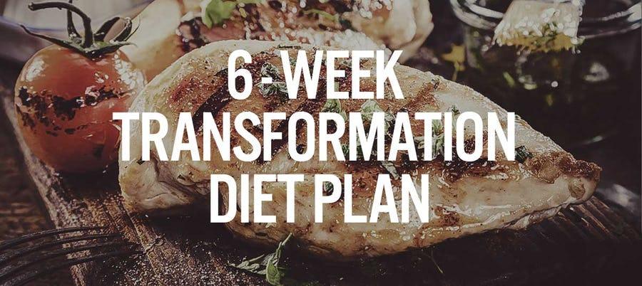6 Week Transformation Diet Plan