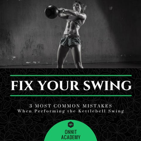 3 Most Common Mistakes When Performing the Kettlebell Swing Exercise